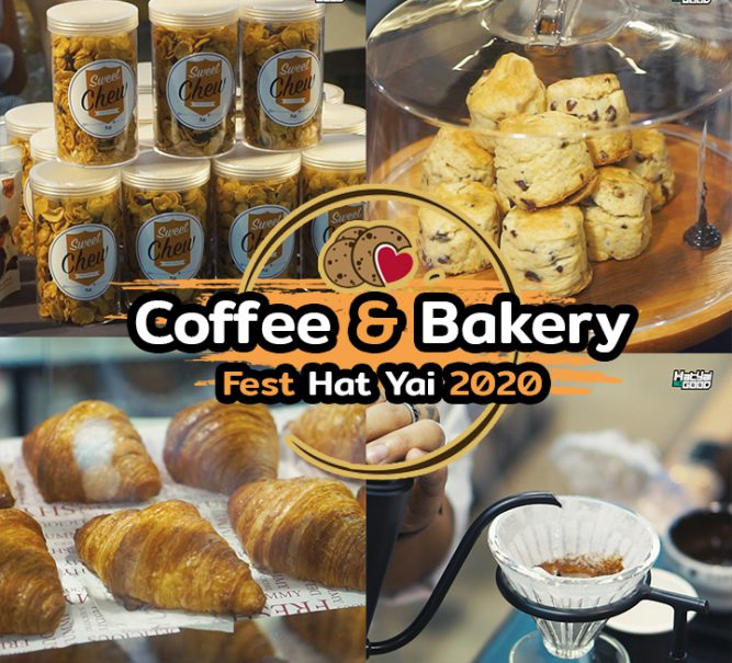Coffee & Bakery Fest Hat Yai 2020